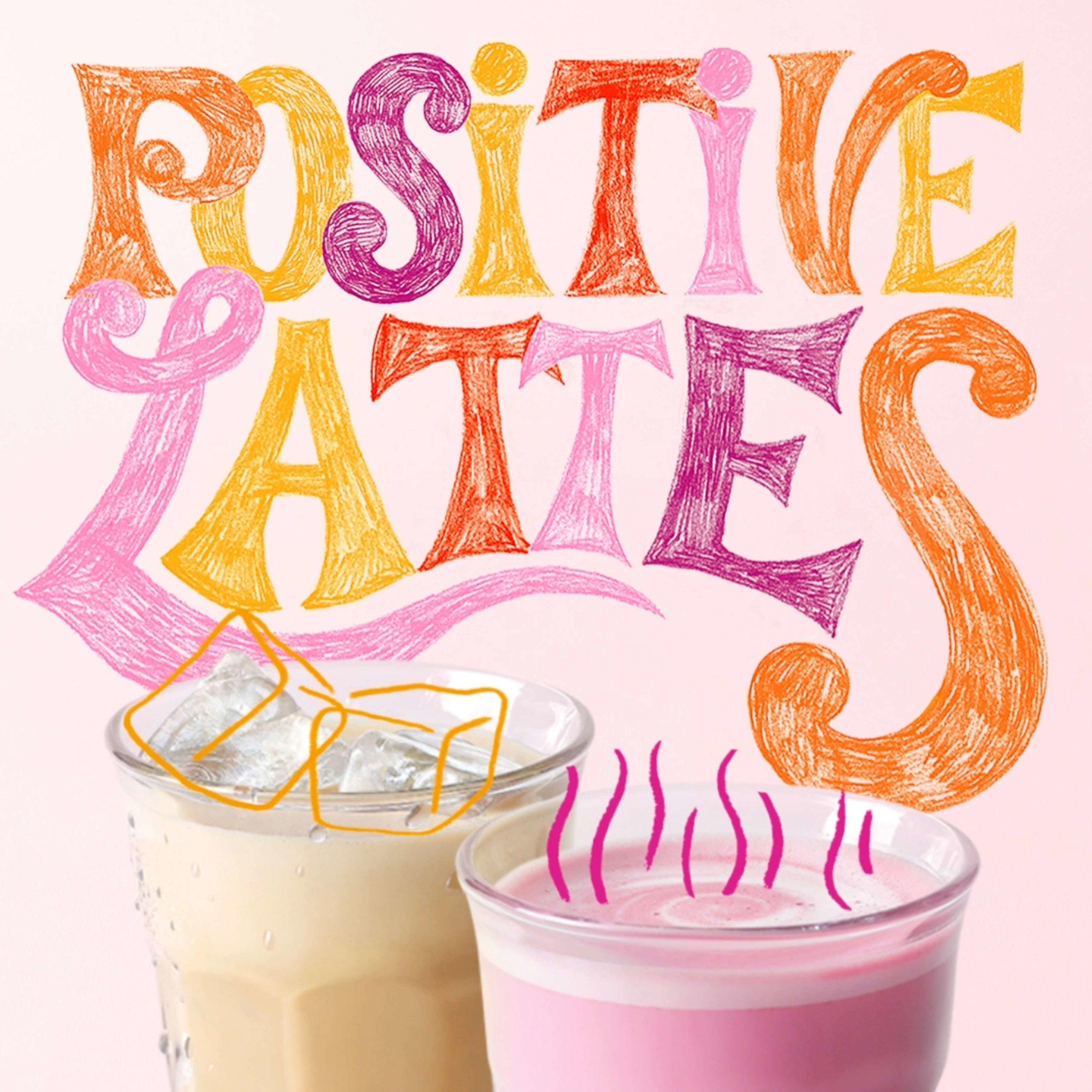 Positive-lattes